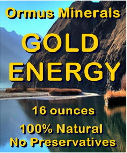 Ormus Minerals -Gold Energy